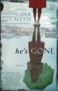 BOOK REVIEW: &#039;He&#039;s Gone&#039;: Complexities of Marriage, Divorce, Infidelities Examined in Debut Adult Novel